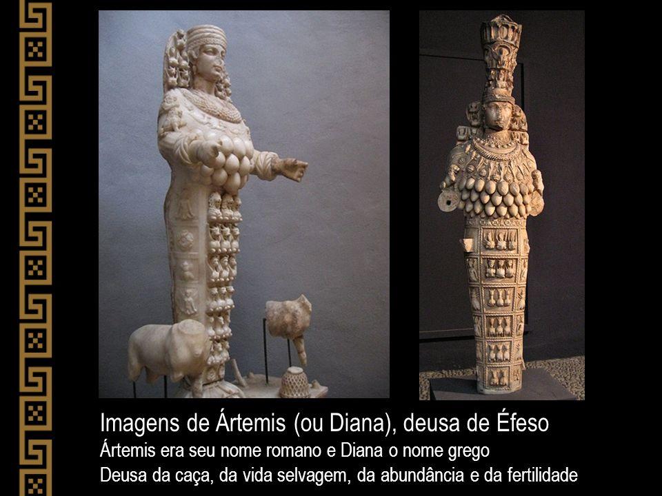 Templo de Ártemis (Diana), na antiga Éfeso (maquete) Maior templo do mundo antigo (127 colunas com 19 metros de altura) Considerado uma das sete maravilhas do mundo antigo