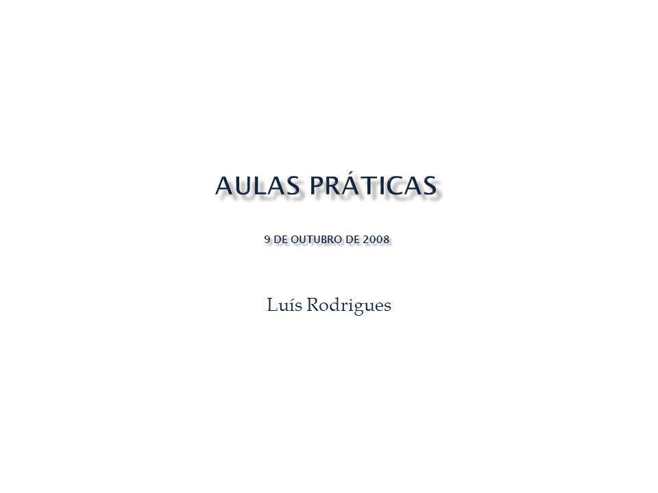Luís Rodrigues 9 DE OUTUBRO DE 2008