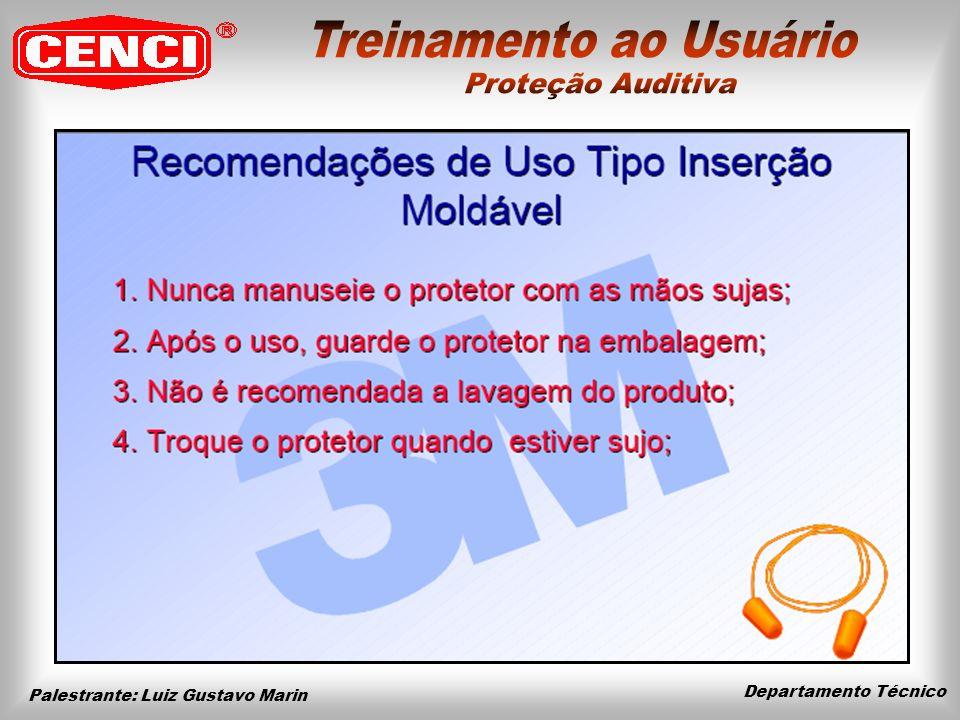 Departamento Técnico Palestrante: Luiz Gustavo Marin