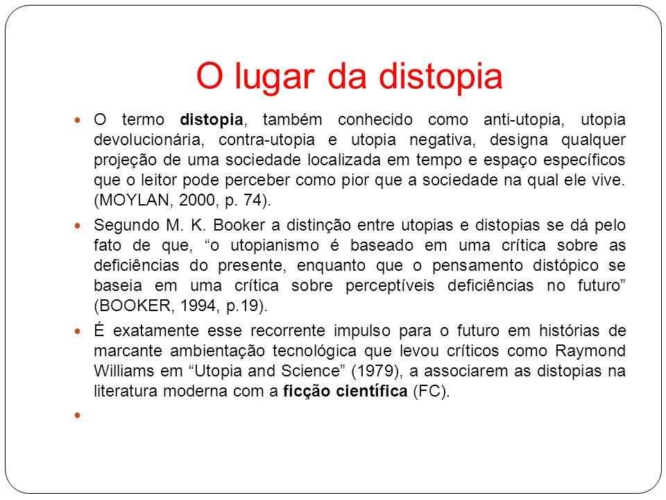 A distopia moderna O romance Nós (1922), de Eugene Zamiatin é considerado o primeiro romance distópico moderno.