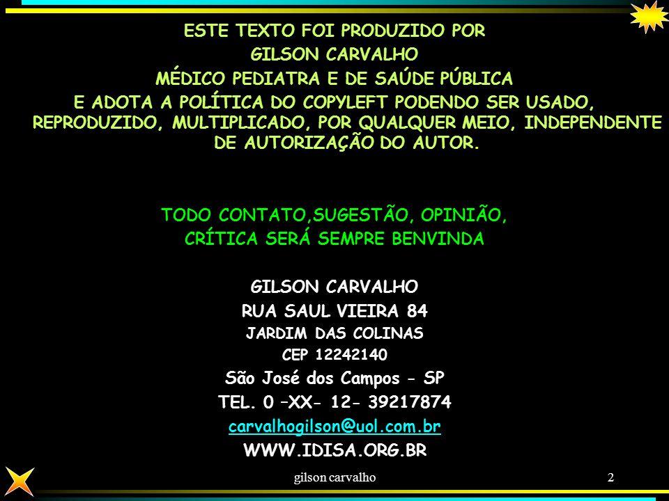 SUS: SISTEMA CONSTITUCIONAL PARA GARANTIR VIDA E SAÚDE PARA O BRASILEIRO gilson carvalho1