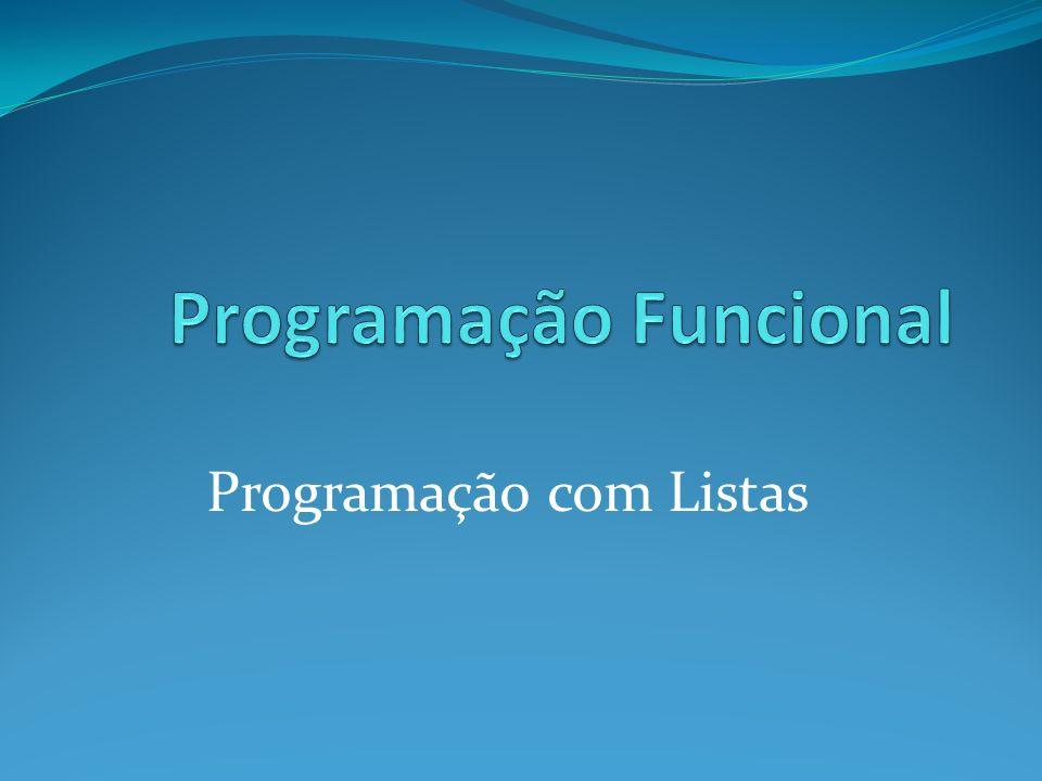 Programação com Listas