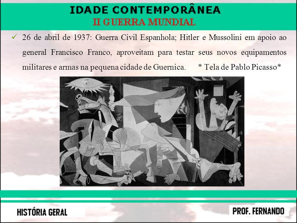 26 de abril de 1937: Guerra Civil Espanhola; Hitler e Mussolini em apoio ao general Francisco Franco, aproveitam para testar seus novos equipamentos m