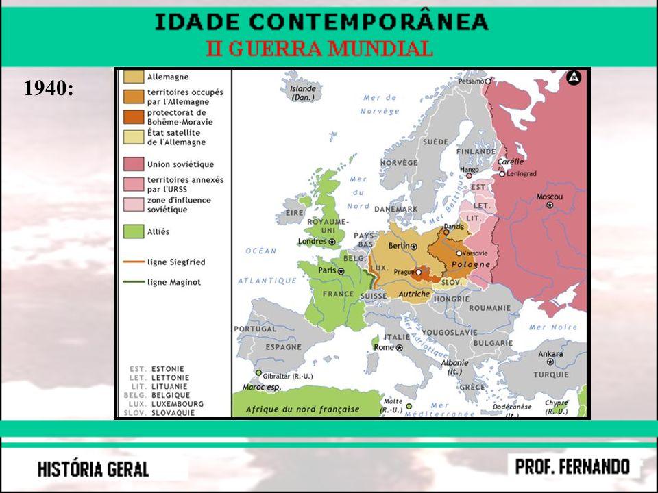 * 1940 – 1942: vantagem das tropas do Eixo.