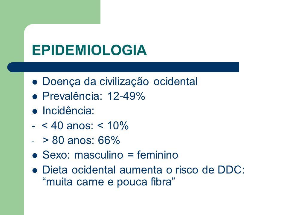 EPIDEMIOLOGIA Doença da civilização ocidental Prevalência: 12-49% Incidência: - < 40 anos: < 10% - > 80 anos: 66% Sexo: masculino = feminino Dieta oci
