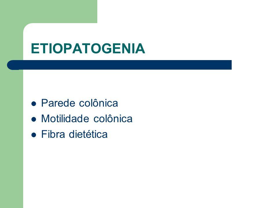ETIOPATOGENIA Parede Colônica Espessamento da camada muscular: miocose Microscopia eletrônica: depósito de elastina Inibidor tecidual de metaloproteinase aumentada: menos degradação de elastina e aumento na deposição do colágeno