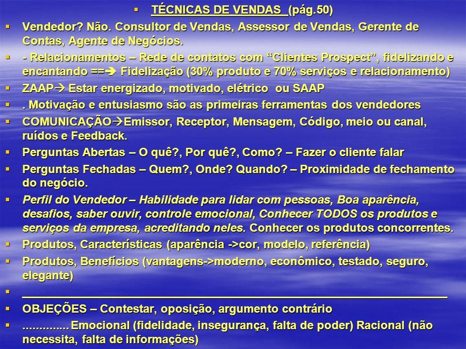 TÉCNICAS DE VENDAS (pág.50) TÉCNICAS DE VENDAS (pág.50) Vendedor.