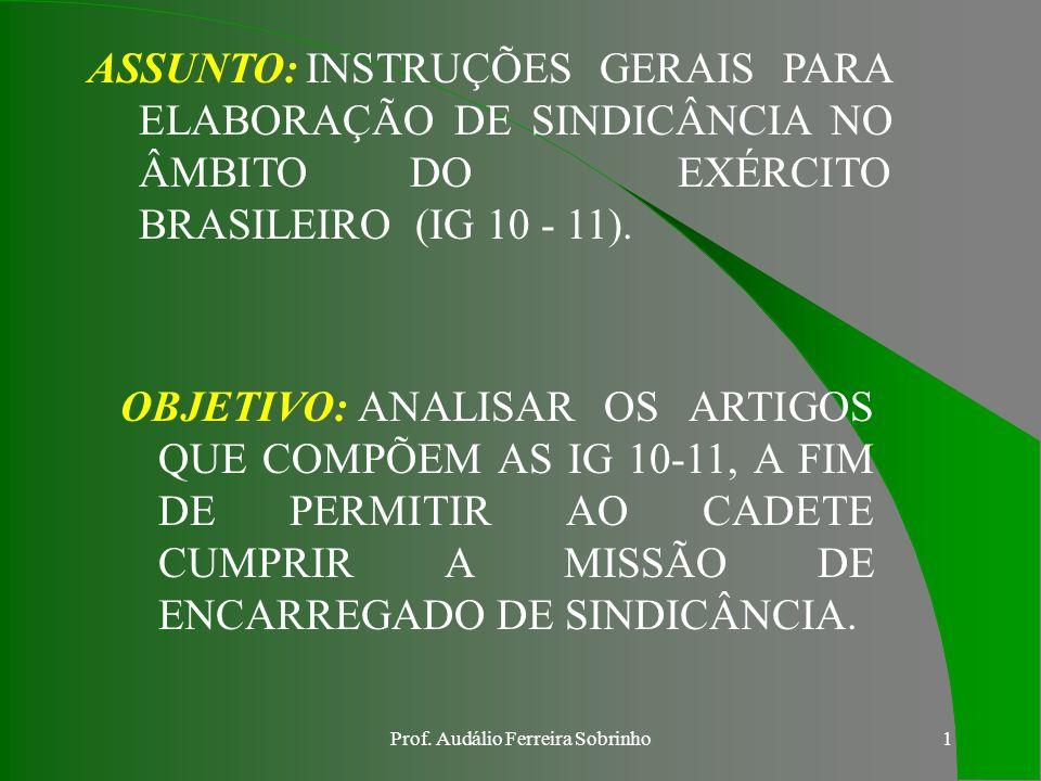 Prof.Audálio Ferreira Sobrinho21 e. DAS DISPOSIÇÕES GERAIS E FINAIS Art.