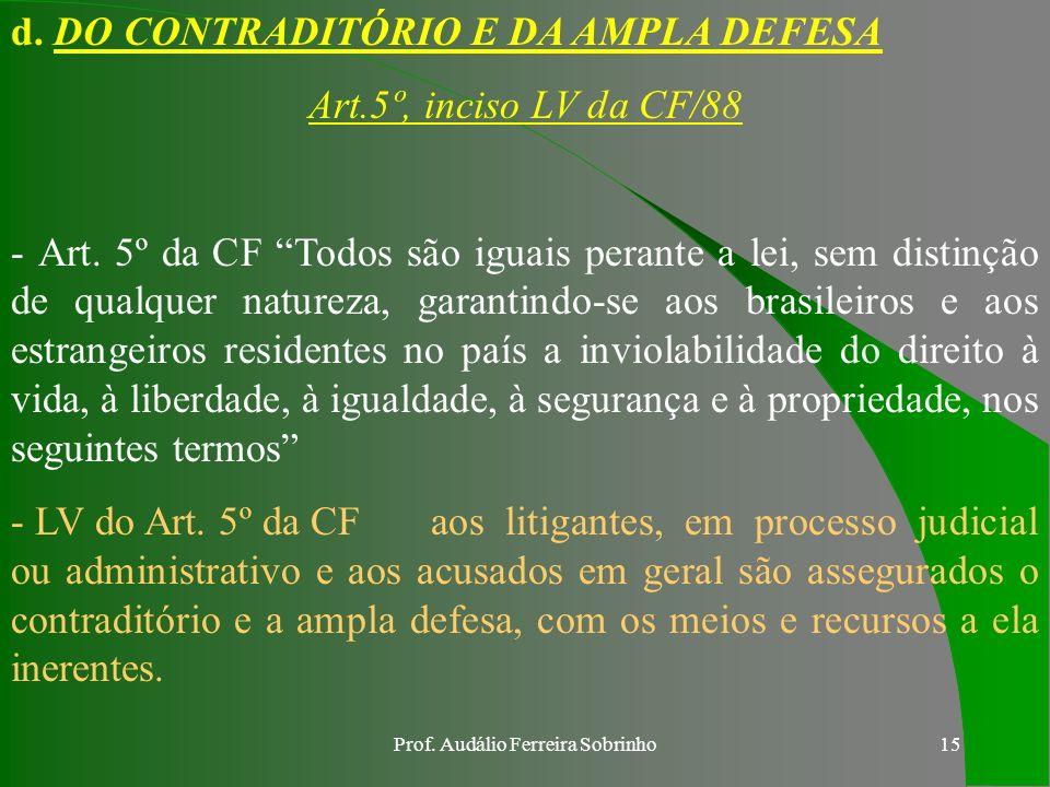 Prof. Audálio Ferreira Sobrinho14 SUMÁRIO: I. INTRODUÇÃO II. DESENVOLVIMENTO a. Da Finalidade e da Competência b. Dos Procedimentos c. Dos Prazos d. D