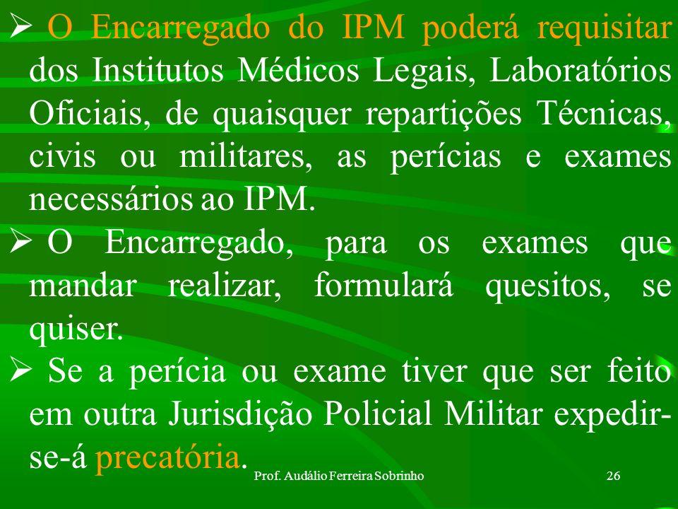 Prof. Audálio Ferreira Sobrinho25 EXAME NOS CRIMES CONTRA PESSOA: sanidade física - sanidade mental - cadavérico - identidade - laboratórios e instrum