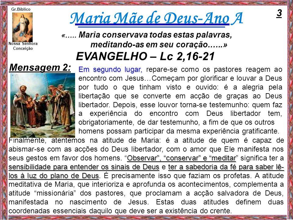 Maria Mãe de Deus-Ano A Nossa Senhora Conceição Gr.Bíblico Mensagem 2: Em segundo lugar, Em segundo lugar, repare-se como os pastores reagem ao encont
