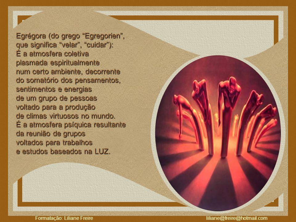 Formatação: Liliane Freire liliane@freire@hotmail.com