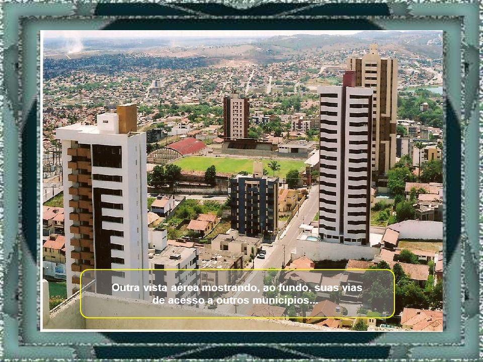 A beleza e o progresso da cidade estão contidos nos seus modernos prédios, erguidos com os moldes da arquitetura brasileira...