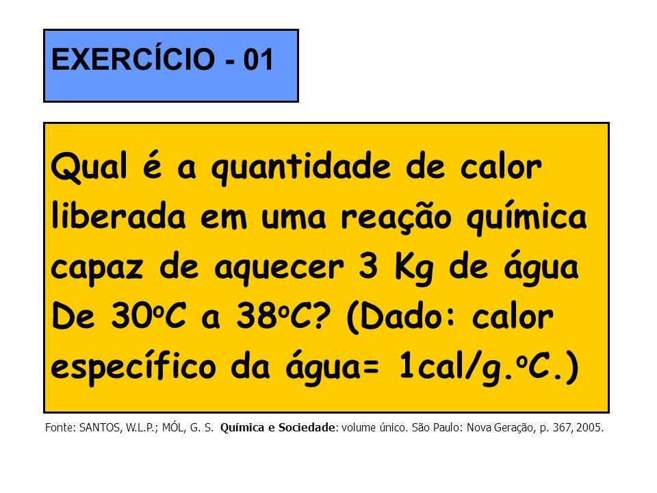 Qual é a quantidade de calor liberada em uma reação química capaz de aquecer 3 Kg de água De 30 o C a 38 o C? (Dado: calor específico da água= 1cal/g.