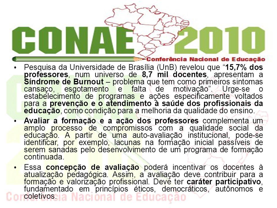 Pesquisa da Universidade de Brasília (UnB) revelou que 15,7% dos professores, num universo de 8,7 mil docentes, apresentam a Síndrome de Burnout – pro