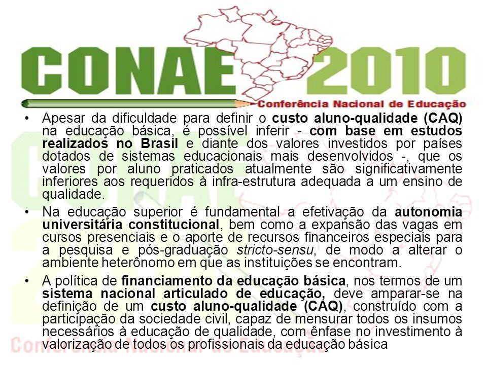 Apesar da dificuldade para definir o custo aluno-qualidade (CAQ) na educação básica, é possível inferir - com base em estudos realizados no Brasil e d