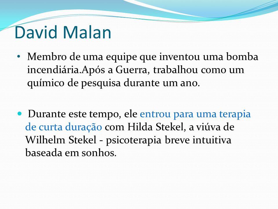 David Malan Membro de uma equipe que inventou uma bomba incendiária.Após a Guerra, trabalhou como um químico de pesquisa durante um ano. Durante este