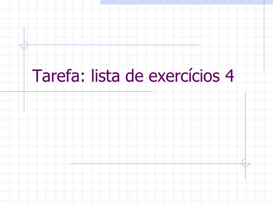 Tarefa: lista de exercícios 4