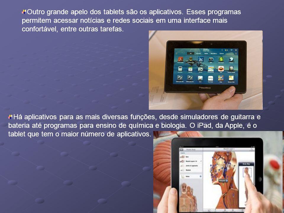 Outro grande apelo dos tablets são os aplicativos. Esses programas permitem acessar notícias e redes sociais em uma interface mais confortável, entre
