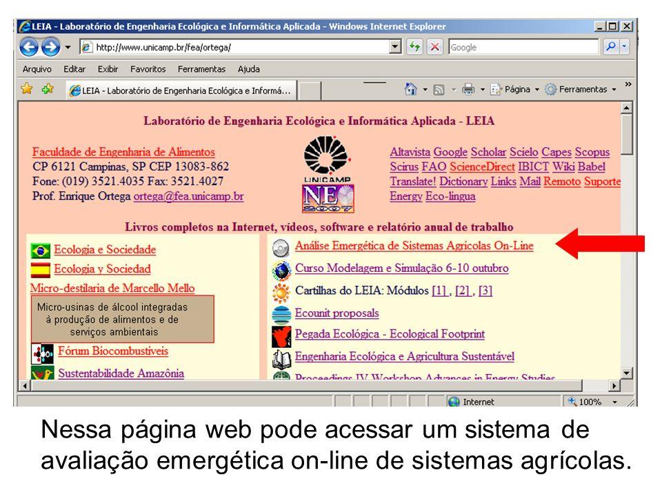 Nessa página web pode acessar um sistema de avaliação emergética on-line de sistemas agrícolas.