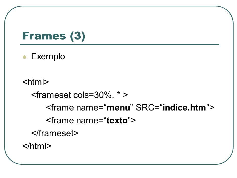 Frames (3) Exemplo