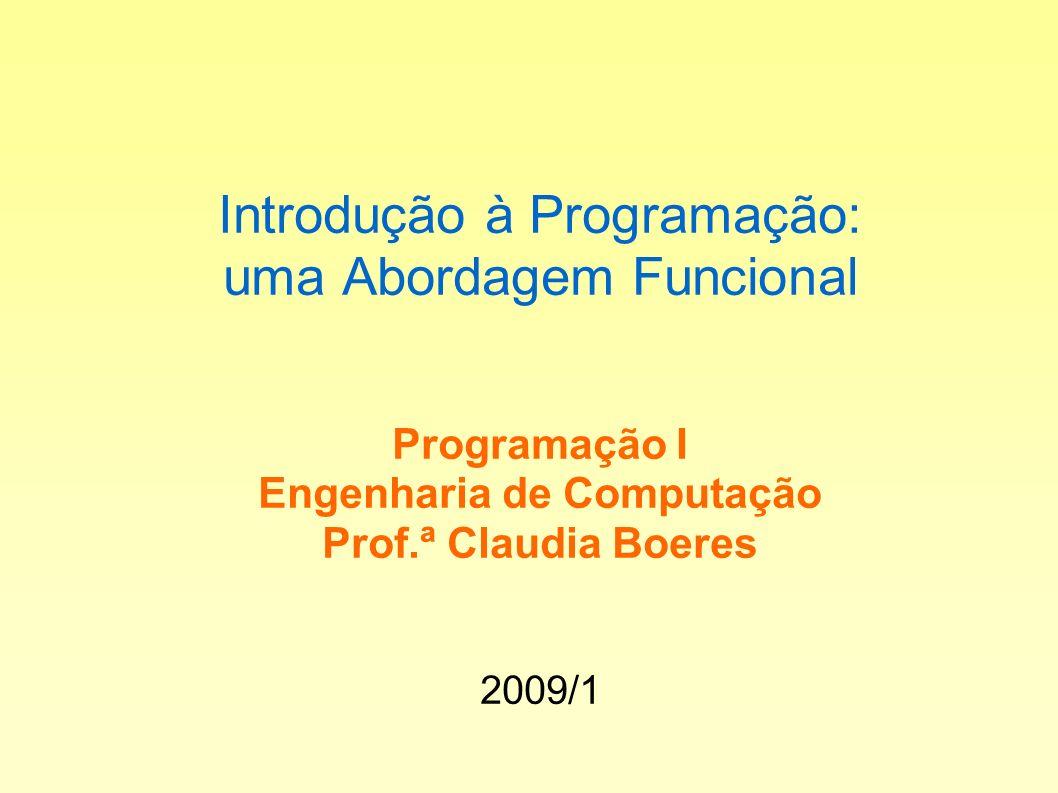 Por que aprender programação através do paradigma funcional.