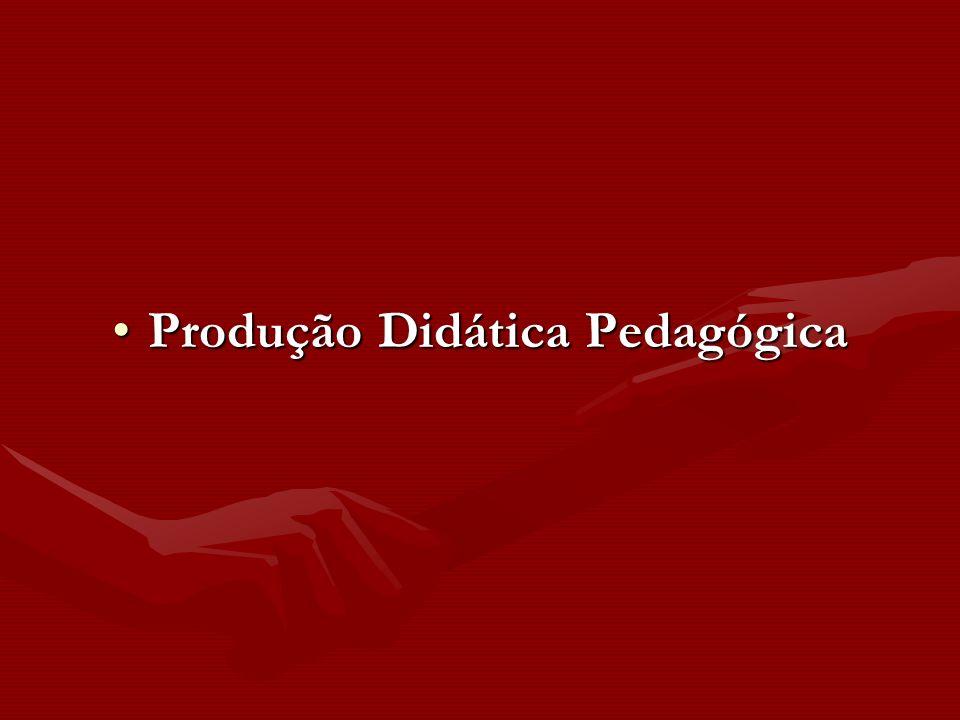 Produção Didática PedagógicaProdução Didática Pedagógica