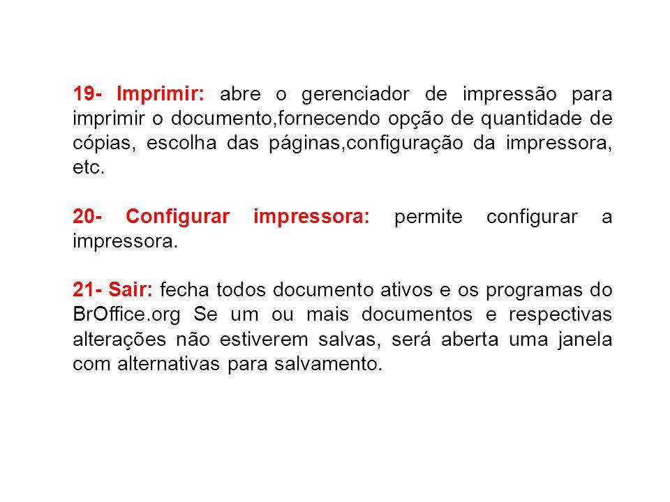 – [Shift] + [F2]: ativa Dicas estendidas para o comando atual selecionado, ícone ou controle; – [F3]: aciona o atalho correspondente ao texto selecionado ou digitado; – [Alt] + [F4]: fecha o documento atual (fecha BrOffice.org quando o último documento aberto é fechado; – [F5]: abre ou fecha a janela do Navegador do BrOffice.org; – [F6]: ajusta o foco para a próxima subjanela (por exemplo, documento/exibição da fonte de dados);