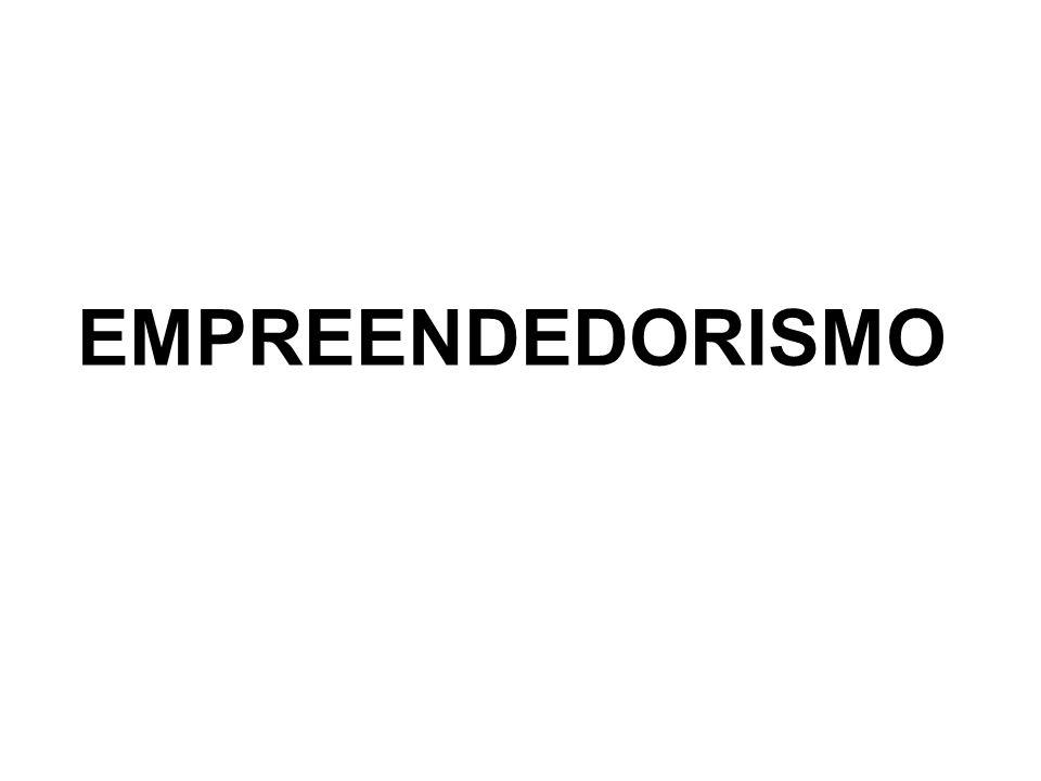 O EMPREENDEDOR EMPREENDEDORES, EMPREENDEDORES, SÃO PESSOAS QUE FAZEM ACONTECER.