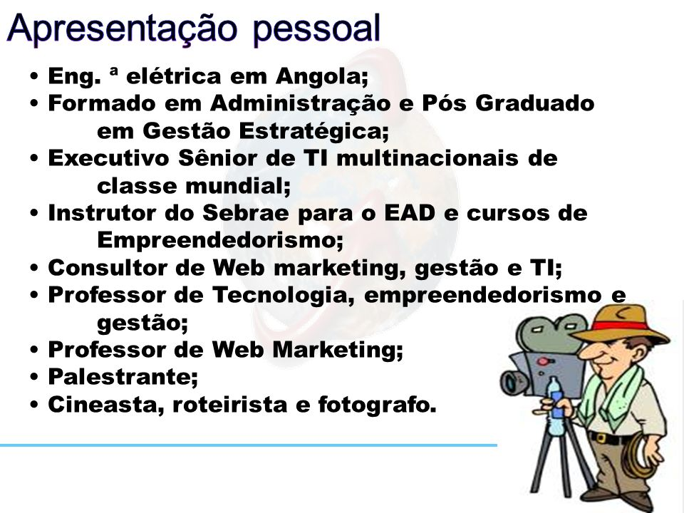 Referências: Livro: Business Model Generation Link: http://www.businessmodelgeneration.com/ Blog: www.modelodenegocios.tumblr.com