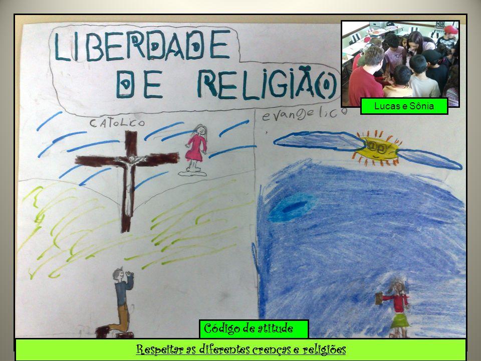 Respeitar as diferentes crenças e religiões Lucas e Sônia
