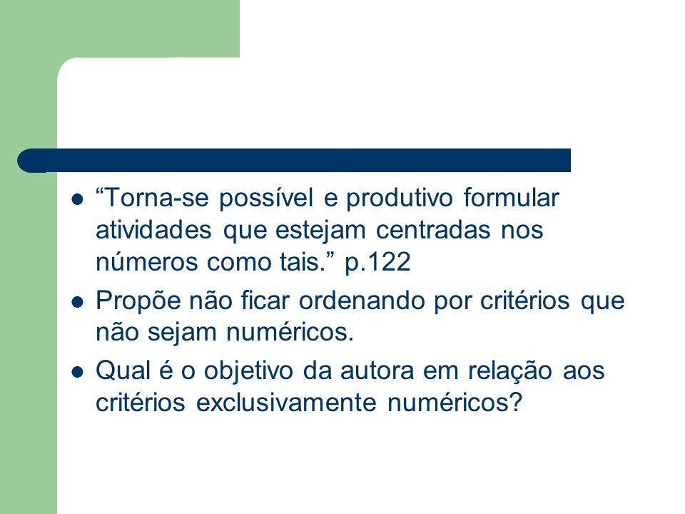 Produzir ou interpretar números O sentido dos números em diferentes contextos.