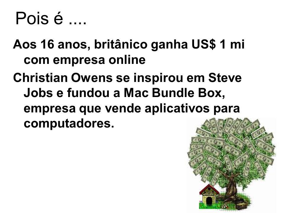 Pois é.... Aos 16 anos, britânico ganha US$ 1 mi com empresa online Christian Owens se inspirou em Steve Jobs e fundou a Mac Bundle Box, empresa que v