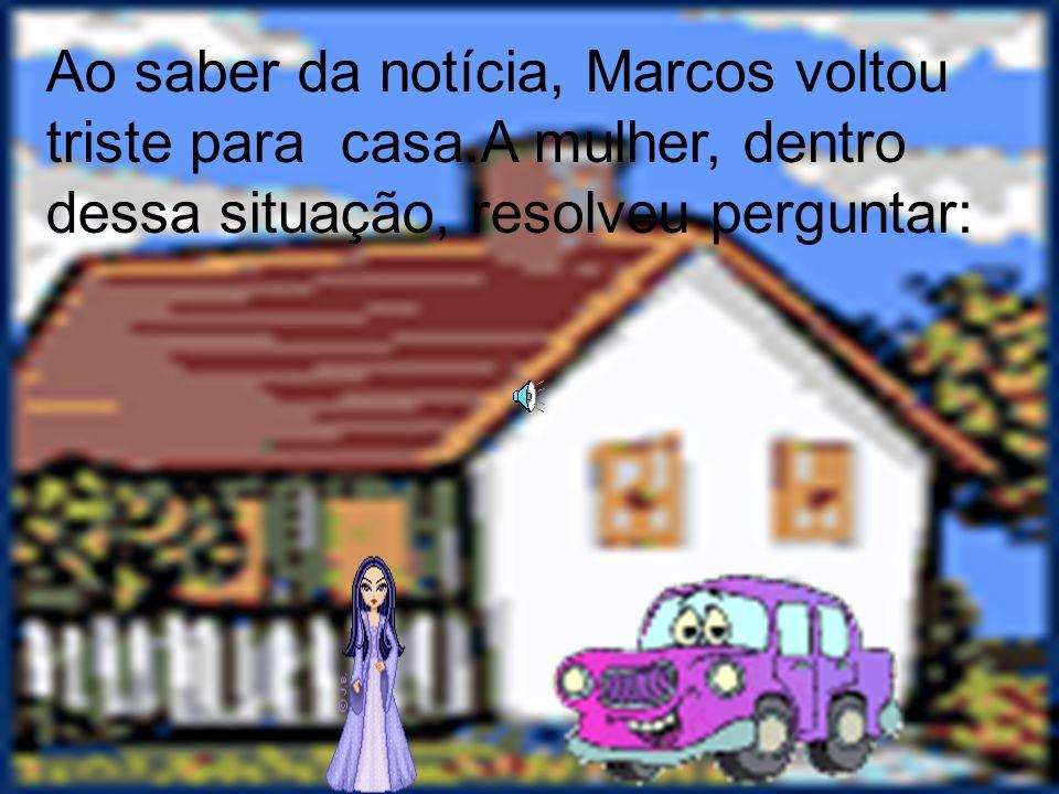 A sapataria em que Marcos trabalhava não estava dando lucro, portanto, o dono ameaçava demiti-lo.