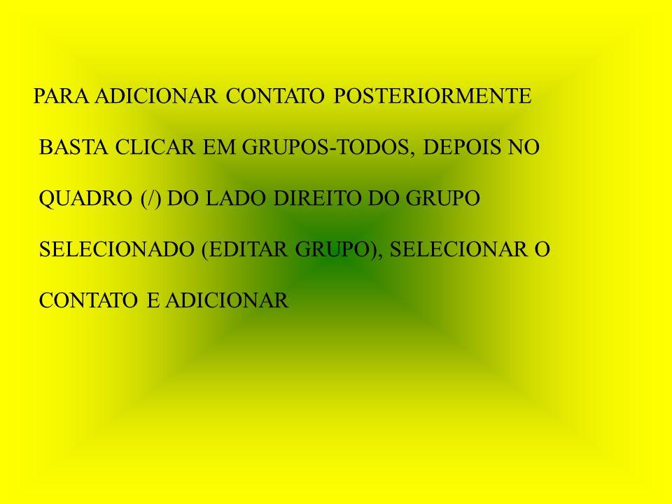 NOVO/GRUPO/POR NOME (selecionar e adicionar)