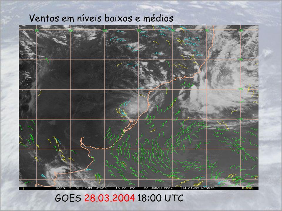 GOES 28.03.2004 18:00 UTC Ventos em níveis baixos e médios