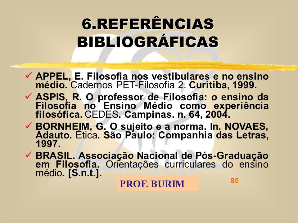 DEB 2008 – D.C.E. 85 6.REFERÊNCIAS BIBLIOGRÁFICAS APPEL, E.