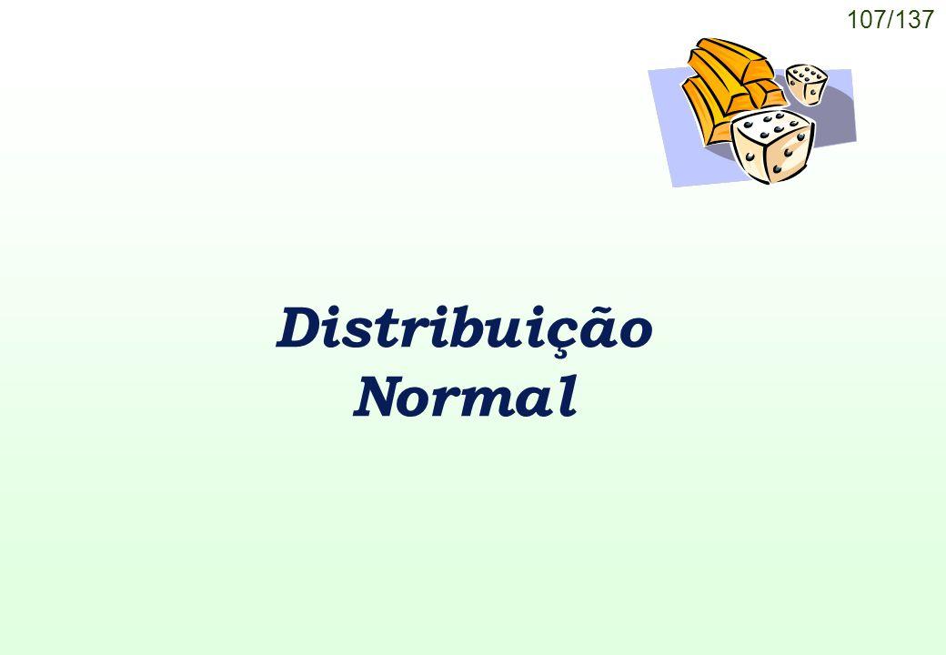 107/137 Distribuição Normal