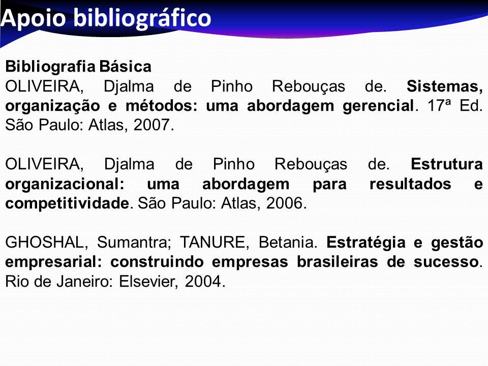 Apoio bibliográfico Bibliografia Complementar COHEN, Allan R.; FINK, Stephen.