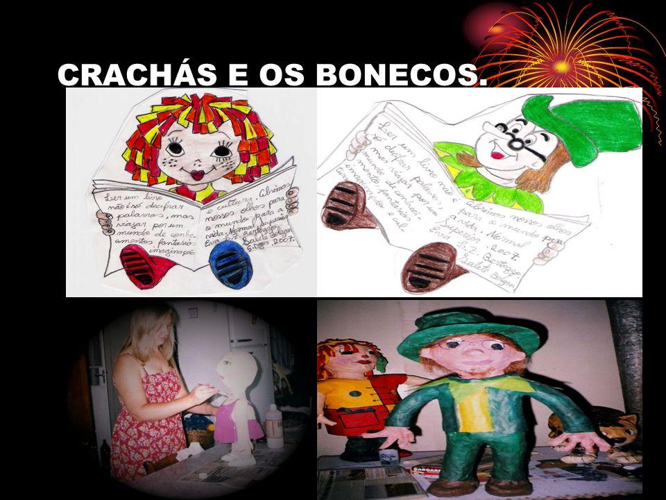 CRACHÁS E OS BONECOS.
