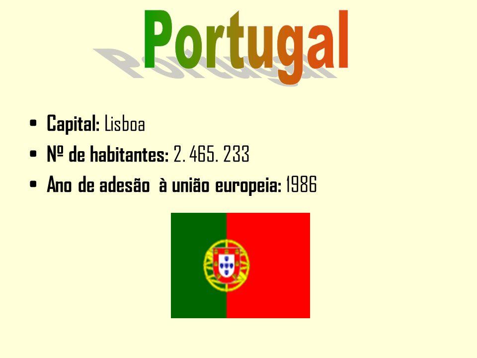 Capital: Lisboa Nº de habitantes: 2. 465. 233 Ano de adesão à união europeia: 1986