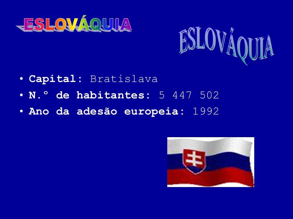 Capital: Bratislava N.º de habitantes: 5 447 502 Ano da adesão europeia: 1992