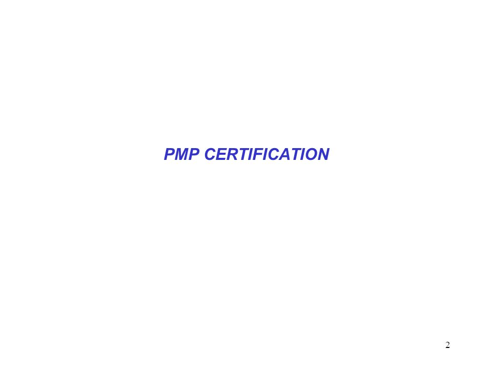 2 PMP CERTIFICATION