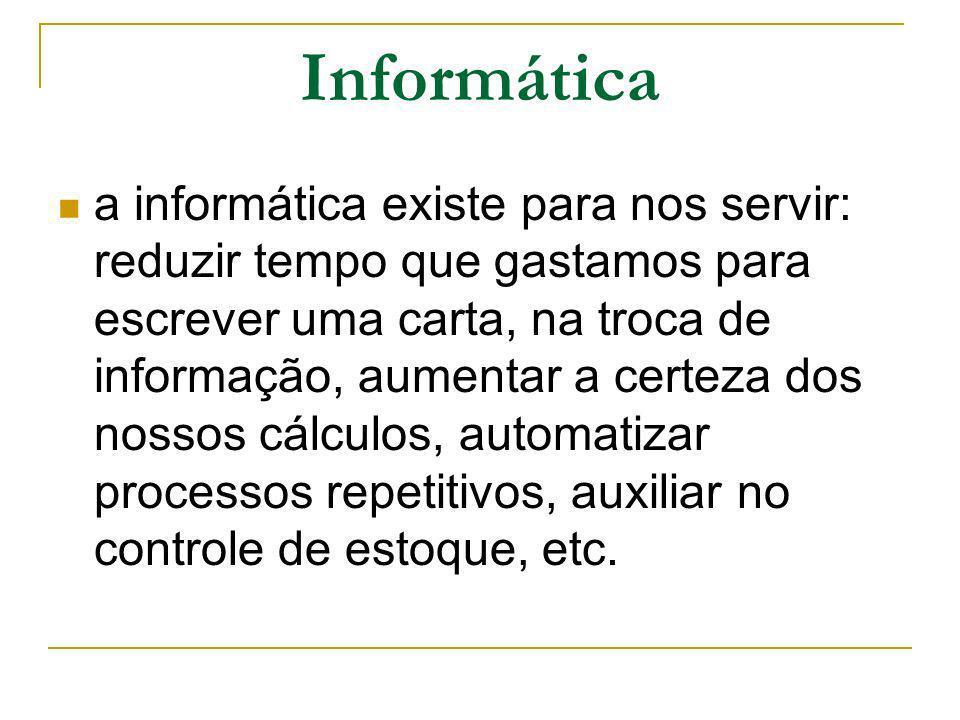 Sistema de Informação Para a existência de um sistema de informação faz necessário três componentes são eles: HARDWARE SOFTWARE PEOPLEWARE