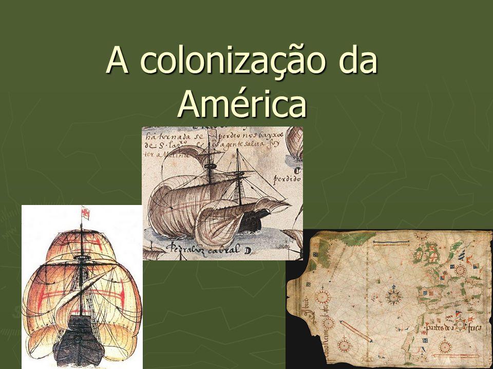 Formação das 13 Colônias No século XVII a Inglaterra vivia uma conjuntura favorável à colonização.