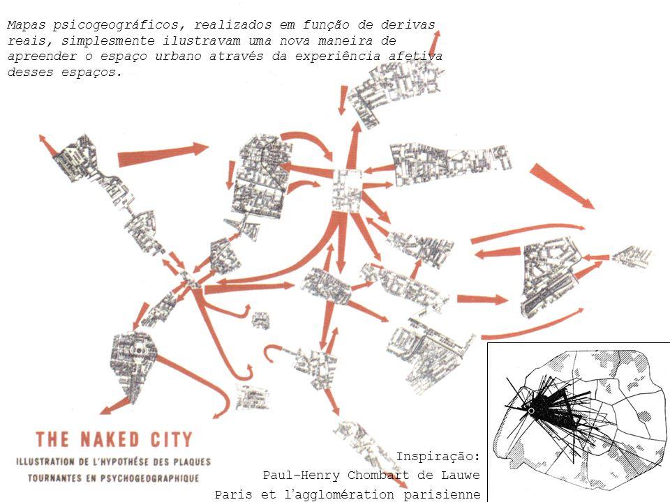 Mapas psicogeográficos, realizados em função de derivas reais, simplesmente ilustravam uma nova maneira de apreender o espaço urbano através da experi
