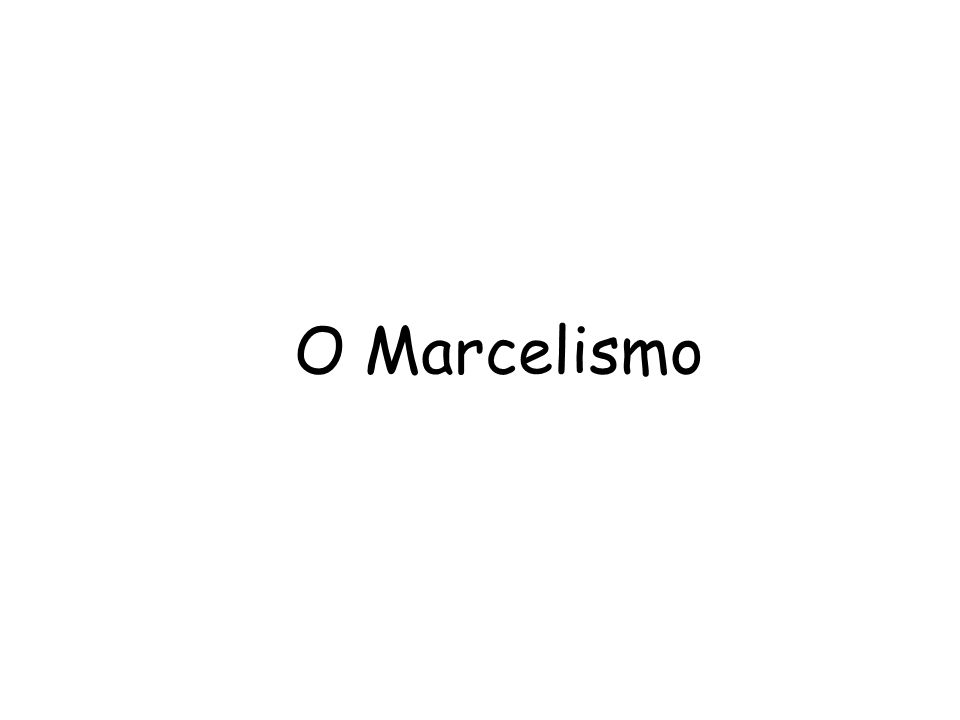 O Marcelismo