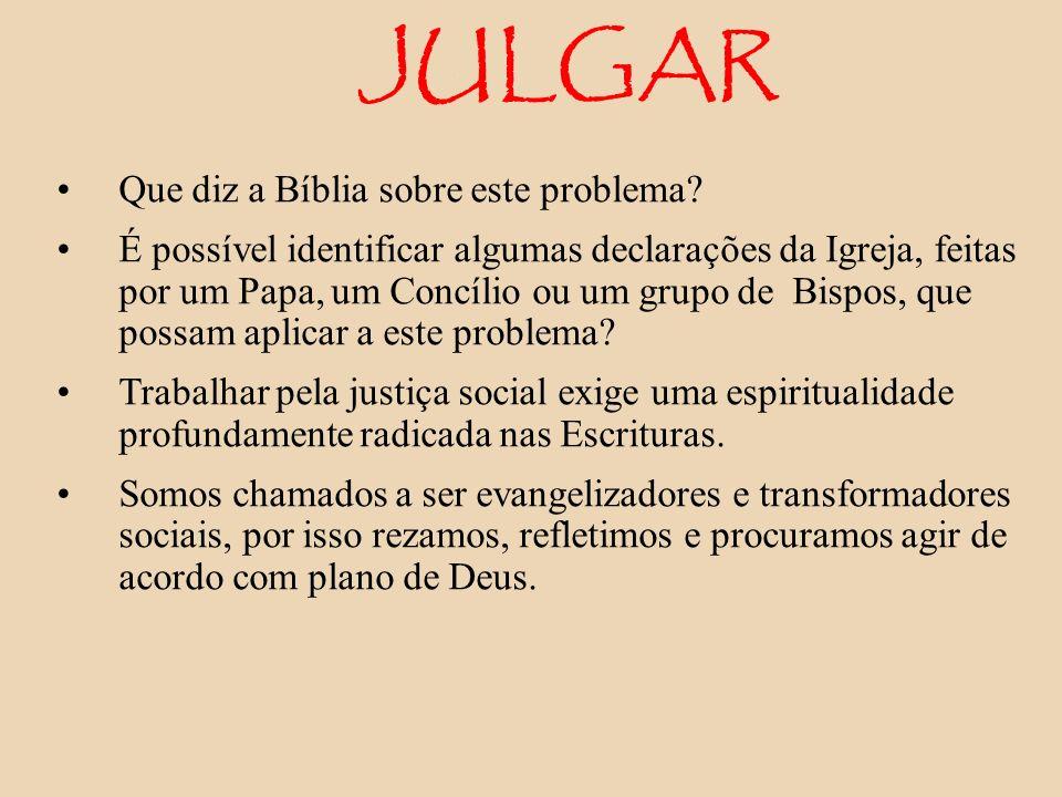 JULGAR Que diz a Bíblia sobre este problema? É possível identificar algumas declarações da Igreja, feitas por um Papa, um Concílio ou um grupo de Bisp
