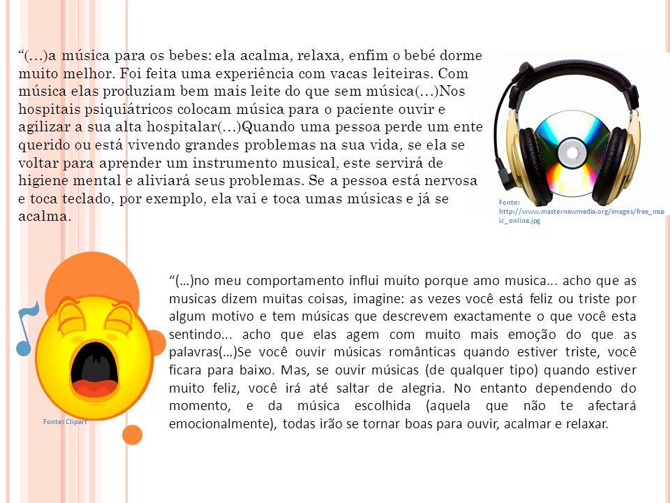 A música causa influência nas pessoas (e até animais) devido ao, sentimento que é a maior forma de liberdade e expressão, sendo que, muitas vezes transforma as pessoas.