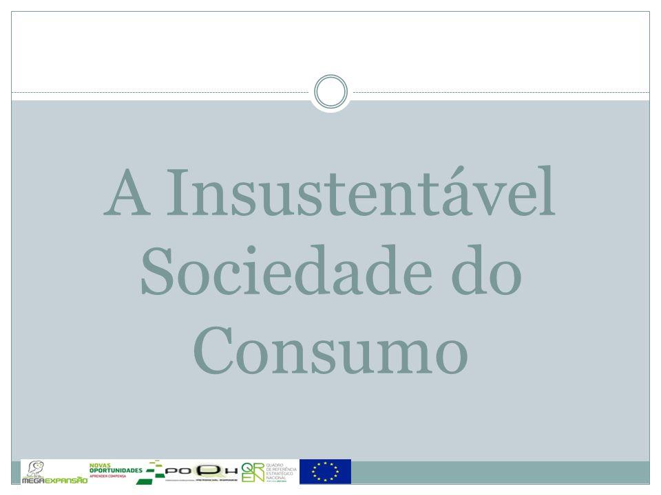 O Modelo de uma Sociedade de Consumo